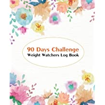 Weight Watchers Log Book :90 Days Challenge :Food Journal:Food Calories Tracker