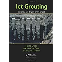 Jet Grouting: Technology, Design and Control