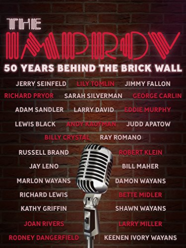 The Improv: 50 Years Behind the Brick Wall ()