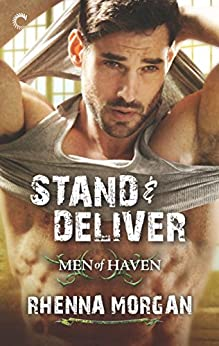 Stand and Deliver by Rhenna Morgan