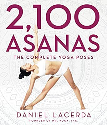 2,100 Asanas: The Complete Yoga Poses (English Edition) eBook ...