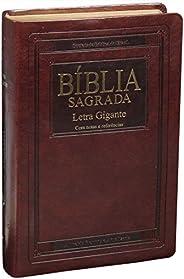 Bíblia Sagrada Letra Gigante com índice - Capa Couro sintético Marrom nobre: Almeida Revista e Atualizada (ARA