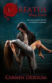 Creatus (The Creatus Series Book 1) by [DeSousa, Carmen]