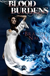 Blood Burdens: The Shadow World (The Shadow World Series) (Volume 2)