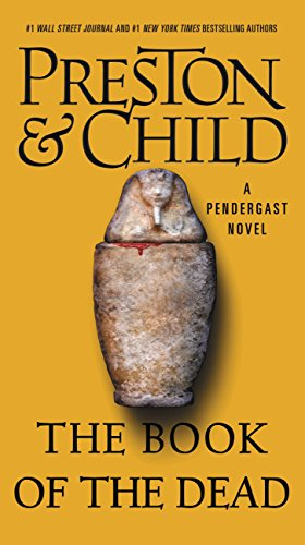 The Book Of The Dead by Douglas Preston and Lincoln Child
