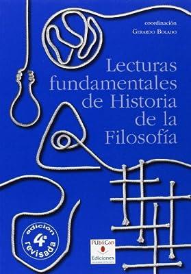 Lecturas fundamentales de Historia de la Filosofía 4ª ed. Manuales - 9788481026436: Amazon.es: Aguado Martín, Adoración, Bolado Ochoa, Gerardo: Libros