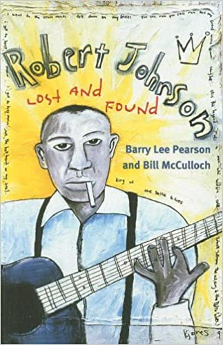 Robert Johnson: Lost and Found (Music in American Life)