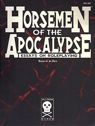 Horsemen of the Apocalypse: Essays on Roleplaying (JOL 003)