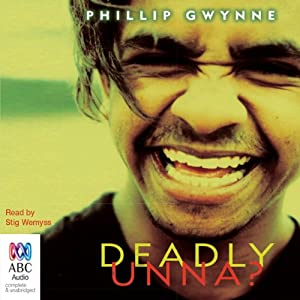 Deadly, Unna? Audiobook