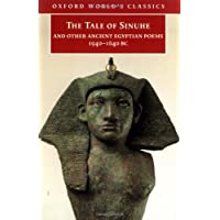 The Tale of Sinuhe and Other Ancient Egyptian Poems, 1940-1640 Bc
