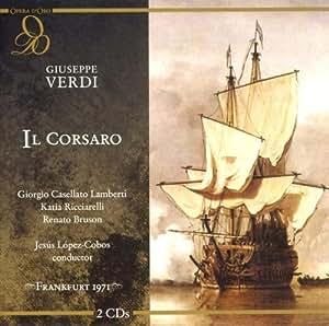 G. Verdi - Il Corsaro by G. Verdi (2007-06-12) - Amazon