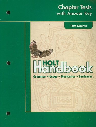 Holt Handbook: Chapter Tests with Answer Key First Course