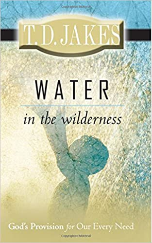 Water in the wilderness t d jakes 9780768426458 amazon books fandeluxe Images