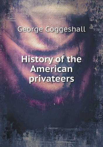 History of the American privateers pdf epub