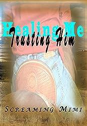 Healing Me, Trusting Him