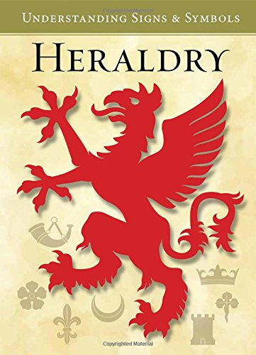 Heraldry Understanding Signs and Symbols PDF