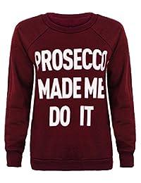 Womens Crew Neck Style Prosecco Assorted Slogans Print Sweatshirt