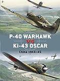 P-40 Warhawk vs Ki-43 Oscar, Carl Molesworth, 1846032954