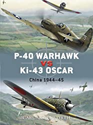 Duel 8: P-40 Warhawk vs Ki-43 Oscar: China 1944-45 (Duel)