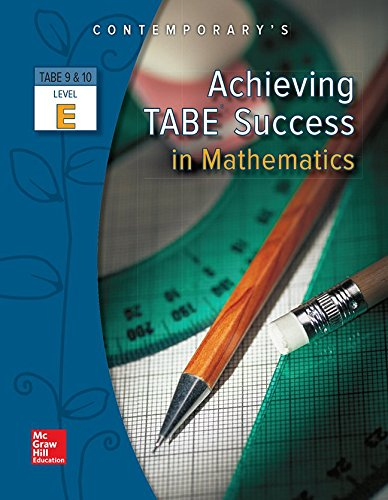 Achieving TABE Success In Mathematics, Level E Workbook (Achieving TABE Success for TABE 9 & 10)