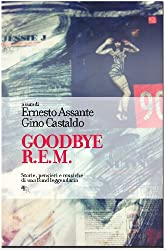 Goodbye R.E.M. (Italian Edition)