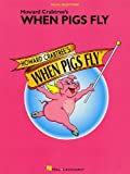 img - for When Pigs Fly Howard Crabtree book / textbook / text book