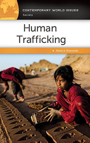 Human Trafficking: A Reference Handbook (Contemporary World Issues) ()