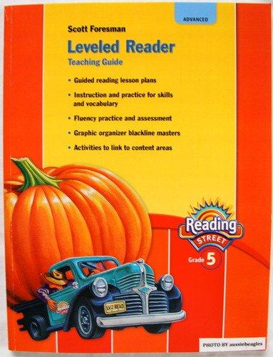 Read Online Scott Foresman Reading Street Leveled Reader Teaching Guide, Advanced, Grade 5 ebook