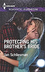 Protecting His Brother's Bride (Harlequin Romantic Suspense)