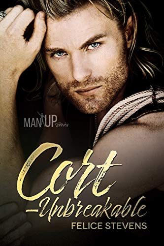Cort-Unbreakable (Man Up Book 4) (Best Cheese For Cheese Tray)