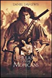 "The Last of the Mohicans 1992 ORIGINAL MOVIE POSTER Action Adventure Drama War - Dimensions: 27"" x 41"""