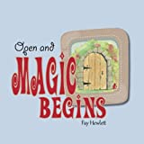 Open and Magic Begins
