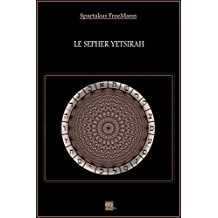 Le Sepher Yetsirah (French Edition)