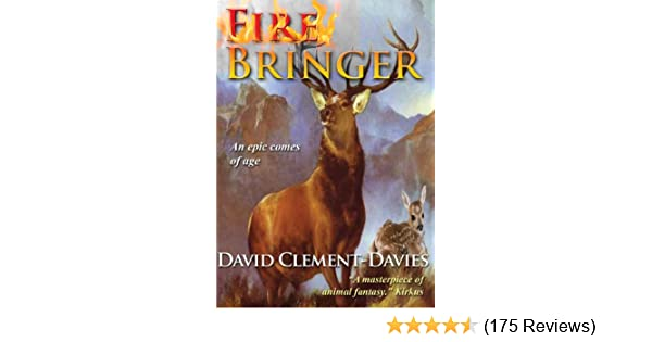 Fire bringer kindle edition by david clement davies children fire bringer kindle edition by david clement davies children kindle ebooks amazon fandeluxe Images