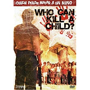 Who Can Kill a Child? (1978)