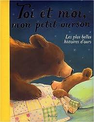Toi et moi mon petit ourson