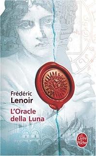 L'oracle della Luna : le tragique et lumineux destin de Giovanni Tratore : roman