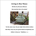 Living in Our Times   Graeme Watson