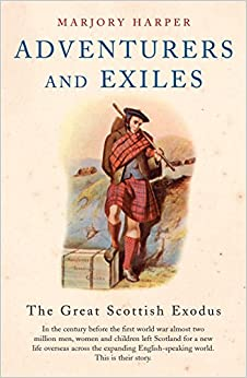 Book Adventurers And Exiles: The Great Scottish Exodus