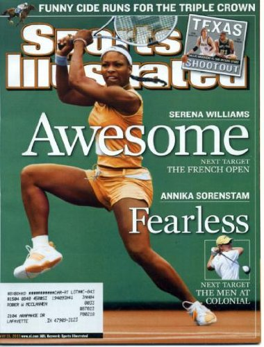 Sports Illustrated May 26, 2003 Serena Williams/French Open, Annika Sorenstam, Funny Cide Wins Preakness, Anaheim Mighty Ducks/Stanley Cup, Nick Van Exel/Dallas Mavericks