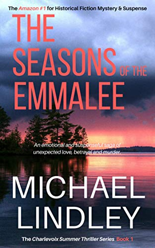The Seasons of the EmmaLee: An Amazon Kindle #1 selection for Historical Fiction Mystery & Suspense.  Two love affairs, decades apart. An idyllic summer resort town torn apart by betrayal and murder.