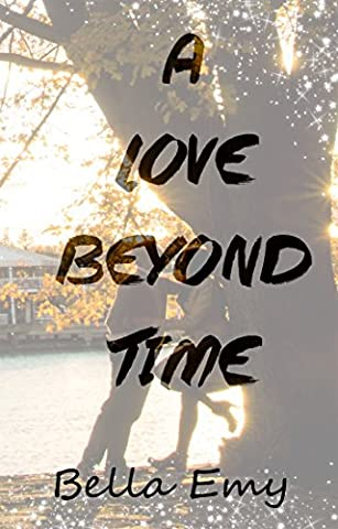 A Love Beyond Time (Wild Wolf Publishing)