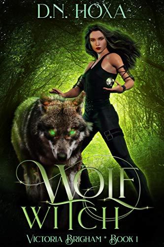 Wolf Witch (Victoria Brigham Book 1) -