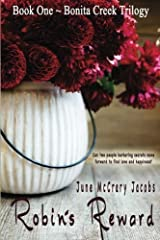 Robin's Reward (Bonita Creek Trilogy) (Volume 1) by June McCrary Jacobs (2015-03-10) Paperback