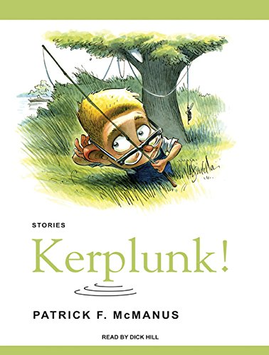 Kerplunk!: Stories by Tantor Audio