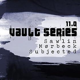 Sawlin & Moerbeck* Mørbeck - Vault Series 3.0