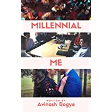 Millennial Me: Generation Y at workplace and beyond