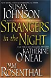 Strangers in the Night, Susan Johnson and Katherine O'Neal, 0758205295