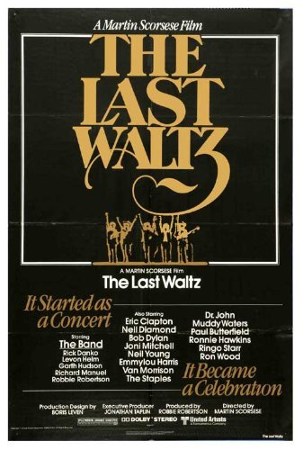 The Last Waltz POSTER Movie (27 x 40 Inches - 69cm x 102cm) (1978)