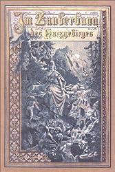 Im Zauberbann des Harzgebirges. Harz-Sagen und Geschichten. Neuausgabe des Druckes von 1890
